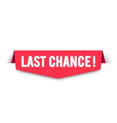 Last chance label modern web banner design vector