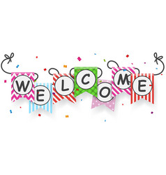 Welcome sign banner with bunting flags vector
