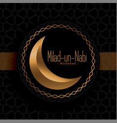 Black and gold milad un nabi festival greeting vector