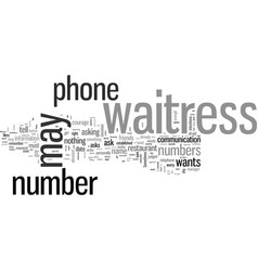 How to get a waitress phone number vector