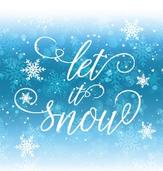 let it snow background 2810 vector image