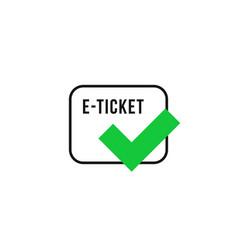 Linear e-ticket with check mark vector