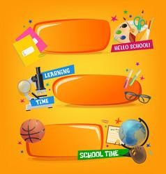 school banners educational cartoon frames vector image
