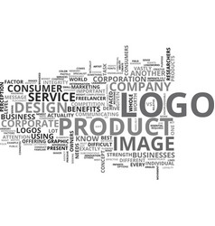 what does your logo say about you text word cloud vector image