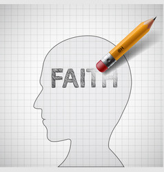Pencil erases the word faith vector