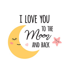 Bamoon i love you to moon and back cute vector