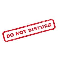 Do not disturb text rubber stamp vector