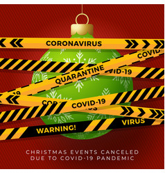 green christmas ball and quarantine biohazard vector image