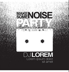Make some noise Night Party flyer Black and white vector image vector image