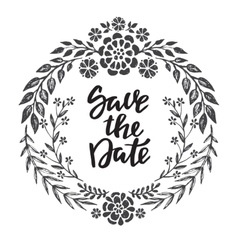 save date card with hand drawn floral wreath vector image
