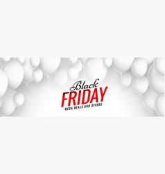 black friday sale white balloons banner design vector image