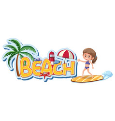Font design template for word beach with girl vector