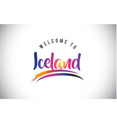 Iceland welcome to message in purple vibrant vector