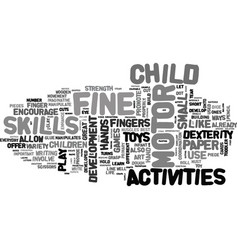 Activities that encourage fine motor development vector