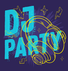 dj party design for your poster with headphones vector image