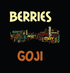 Goji berries text background word cloud concept vector
