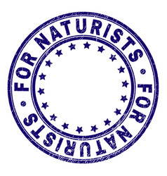 Grunge textured for naturists round stamp seal vector