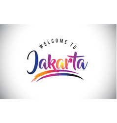 Jakarta welcome to message in purple vibrant vector