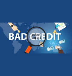 bad credit vs good credit score loan financial vector image