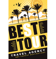 Banner for travel agency with words best tour vector
