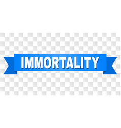 Blue stripe with immortality caption vector
