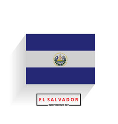 el salvador independence day vector image
