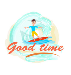 good time poster surfing sport activity and boy vector image