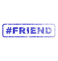 Hashtag friend rubber stamp vector