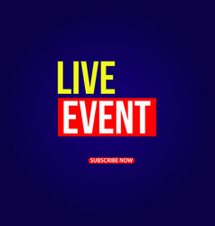 live event template design vector image