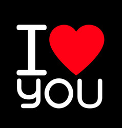 i love you lettering design with sign vector image