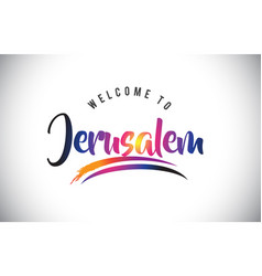 Jerusalem welcome to message in purple vibrant vector