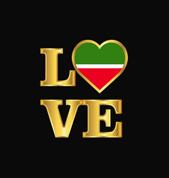 Love typography tatarstan flag design gold vector