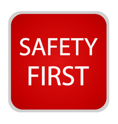 safety first icon internet button vector image