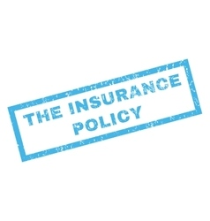 The Insurance Policy Rubber Stamp vector