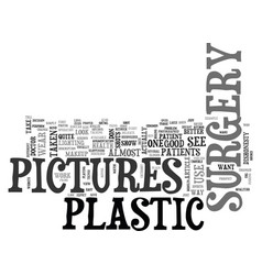 what do plastic surgery pictures look like text vector image