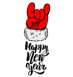 happy new year santa claus hand with rock and vector image vector image