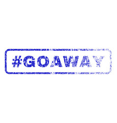 Hashtag goaway rubber stamp vector