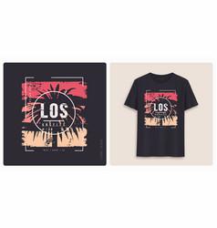 los angeles graphic tee shirt design grunge vector image