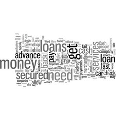 How to get fast secured loans vector