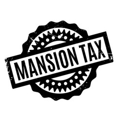 Mansion tax rubber stamp vector
