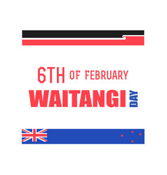 New zealand waitangi day on the 6th of february vector