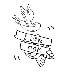 tattoo i love mom ribbon bird background im vector image