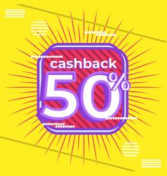 Trendy banner design cashback 50 percent vector