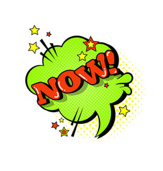 Comic speech chat bubble pop art style now vector