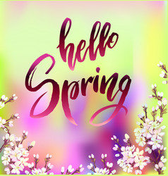 Hello spring quote vector