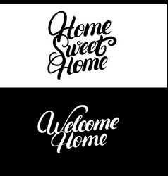 home sweet home welcome home vector image