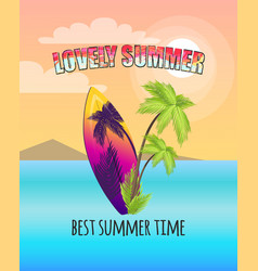 lovely summer poster with surfboard and palms vector image