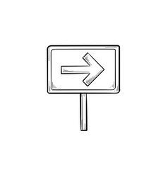 Road sign with arrow hand drawn outline doodle vector