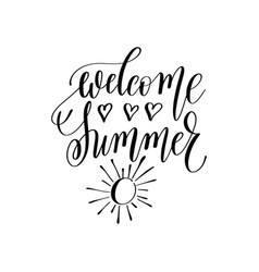 welcome summer inspirational quote about summer vector image