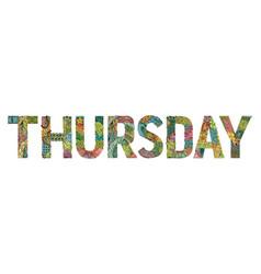 Word thursday decorative zentangle object word vector